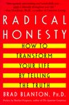 Radical Honesty, Brad Blanton, Ph.D.