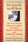 The Scalpel and the Silver Bear van Lori Arviso Alvord, MD en Elizabeth Cohen Van Pelt.