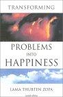 Omskep probleme in geluk deur Lama Zopa Rinpoche.