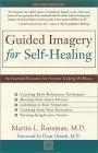 Imaginación Guiada por la auto-sanación por Martin L. Rossman.