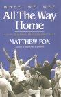 Whee! Wij, Wee All the Way Home door Matthew Fox.