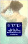 Betrayed! ni Riki Robbins, Ph.D.