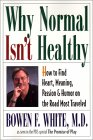 ¿Por qué normal no es saludable por Bowen F. White, MD