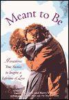 Questo articolo è stato scritto da Joyce e Barry Vissell, gli autori di: Meant to Be: Miraculous Stories to Inspire a Lifetime of Love