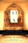 The Mystic Heart von Wayne Teasdale
