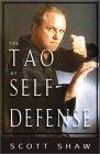 Die Tao van selfverdediging deur Scott Shaw.