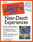 The Complete Idiot's Guide to Near-Death Experience av PMH Atwater.