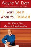 kulit buku: Anda Akan Melihatnya Ketika Anda Percaya: Jalan menuju Transformasi Peribadi Anda oleh Wayne Dyer.