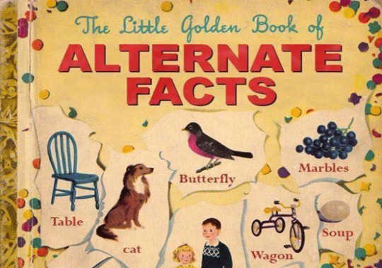 Seeking The Truth Among Alternative Facts