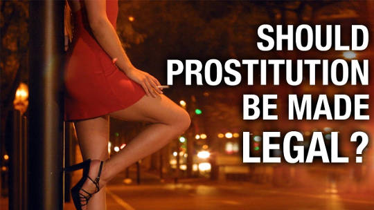 prostitution should be legal Free essay: prostitution should not be 'legalized' sexual objectification of women is viewing them solely as de-personalized objects of desire instead of as.