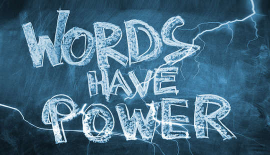 The Power of Your Words – A Little Reminder
