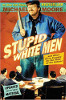 Đàn ông da trắng ngu ngốc: ... Và những lời xin lỗi khác cho Nhà nước của Quốc gia! của Michael Moore