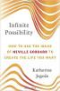 無限の可能性:Neville Goddardのアイデアを使って、あなたが望む人生を創造する方法Katherine Jegede