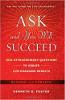 Spør og du vil lykkes: 1001 ekstraordinære spørsmål for å skape livsendrende resultater av Kenneth D. Foster.