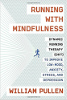 William Pullenin juokseminen Mindfulnessin avulla