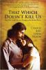 Ce qui ne nous tue pas: comment un couple est devenu plus fort aux endroits brisés par Linda et Charlie Bloom.