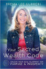 Din Sacred Wealth Code: Lås opp din Soul Blueprint for Purpose & Prosperity av Prema Lee Gurreri