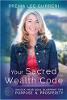 Your Sacred Wealth Code: ontgrendel je Soul Blueprint For Purpose & Prosperity door Prema Lee Gurreri