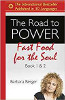 The Road to Power: Fast Food for the Soul (Livros 1 e 2), de Barbara Berger.