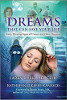 Dreams That Can Save Your Life: Early Warning Signs of Cancer and Other Diseases by Larry Burk and Kathleen O'Keefe-Kanavos.