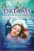 Sueños que pueden salvarle la vida: señales de advertencia temprana de cáncer y otras enfermedades por Larry Burk y Kathleen O'Keefe-Kanavos.