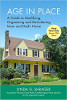 Age in Place: A Guide to Modifying, Organizing and Decluttering Mom and Dad's Home by Lynda Shrager OTR MSW