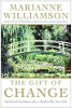 The Gift of Change: Spiritual Guidance for Living Your Best Life deur Marianne Williamson.