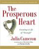 """समृद्ध दिल: जूलिया कैमरन द्वारा एम्मा जीवंत के साथ """"पर्याप्त"""" का जीवन बनाना।"""