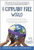 불평없는 세상 : 불평을 멈추고 Will Bowen이 항상 원했던 삶을 누리기 시작하는 법.