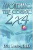 Mengelakkan Cosmic 2x4 oleh Rita Louise, Ph.D.