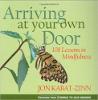 Kendi Kapınıza Gelme: Jon Kabat-Zinn tarafından Dikkatli Olarak 108 Dersleri.