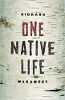 One Native Life van Richard Wagamese