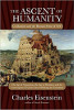 The Ascent of Humanity: Civilization and the Human Sense of Self di Charles Eisenstein