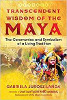 Transcendent Wisdom of the Maya: The Ceremonies and Symbolism of a Living Tradition av Gabriela Jurosz-Landa