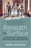 Under the Surface: En tenåringsguide for å nå ut når du eller din venn er i krise av Kristi Hugstad