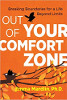 Out of Your Comfort Zone: Breaking Boundaries for a Life Beyond Limits di Emma Mardlin, Ph.D.
