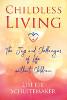 """無子女的生活:Lisette Schuitemaker的""""沒有孩子的生活的歡樂和挑戰"""""""