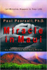 Miracle in Maui: Let Miracles Happen in Your Life by Paul Pearsall, Ph.D.