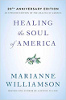 Healing the Soul of America - 20 edizione anniversario di Marianne Williamson