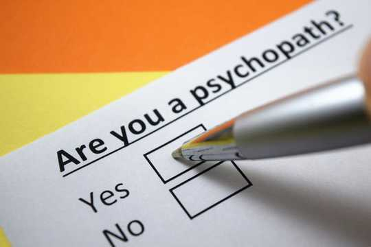 What Is A Psychopath? Could You Be One?
