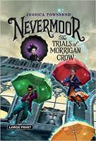 Nevermoor:《莫里根乌鸦的审判》,杰西卡·汤森(Jessica Townsend)