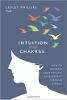 Intuição e Chakras: Como Aumentar Seu Desenvolvimento Psíquico Através da Energia por Lesley Phillips PhD