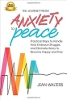 The Journey from Anxiety to Peace: Practical Steps to Handle Fear, Embrace Struggle, and Eliminate Worry to become Happy and Free by Jean Walters