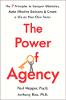 代理的力量:克服障礙,做出有效決策並根據自己的意願創造生活的7條原則,作者:Paul Napper博士(Psy.D. 和Anthony Rao博士