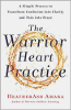 Warrior Heart Practice door Heatherash Amara