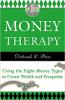 Rahaterapia: Kahdeksan rahatyypin käyttäminen varallisuuden ja vaurauden luomiseen, kirjoittanut Deborah L. Price.