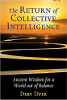The Return of Collective Intelligence: Ancient Wisdom for a World out of Balance av Dery Dyer