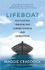 Reddingsboot: navigeren door onverwachte carrièreverandering en -verstoring door Maggie Craddock