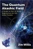 The Quantum Akashic Field: En guide till erfarenheter utanför kroppen för Astral Traveler av Jim Willis