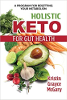 Holistisk keto för tarmhälsa: Ett program för att återställa din ämnesomsättning av Kristin Grayce McGary